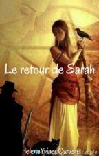 Le retour de Sarah [EN PAUSE] by HeleneYvinecCaruso