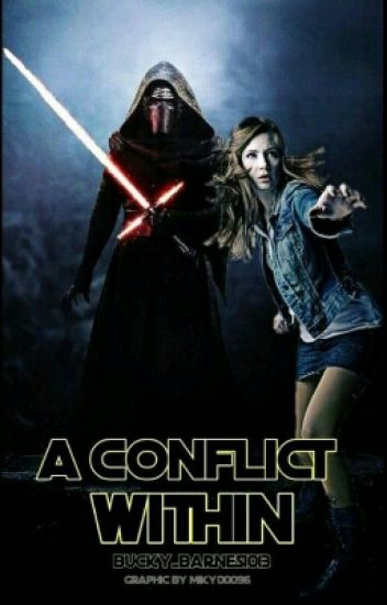 A Conflict Within //Kylo Ren