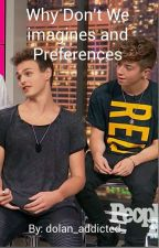 Why Don't We Imagines and Preferences by radiantbesson