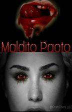 MALDITO PACTO. by Angeliiyah22