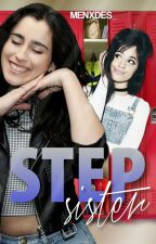 Step sister. [Camren] by Menxdes_