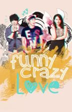 Funny Crazy Love ~♥ by Lightdreams