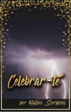 Celebrar-te by firewinez