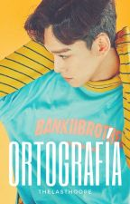 Ortografía - |ChenMin/XiuChen| by TheLastHoope