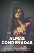 Almas Condenadas by agatausten