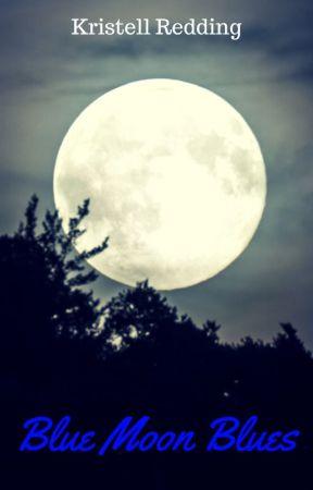 Blue Moon Blues by ItsOkayImAWriter