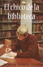 El chico de la biblioteca by LorenaTorres093