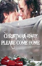Christmas, Baby Please Come Home [L.S/OS] by Stef_Larry