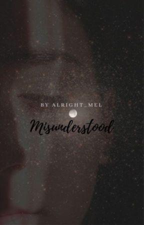 Misunderstood by alright_mel