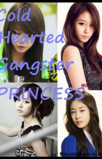 Cold Hearted Gangster Princess
