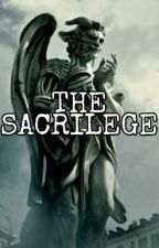 The Sacrilege by iseulr13