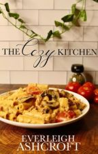The Cozy Kitchen: A Collection of Family Recipes by EverleighPaige