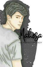 Mahesa The Perfect Bad Boy by Ayyuafrilyanti