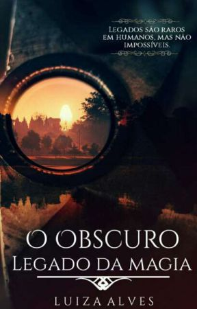 O Obscuro Legado Da Magia by Luhh08