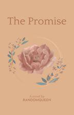 The Promise  by EumaelynEnejosa_18