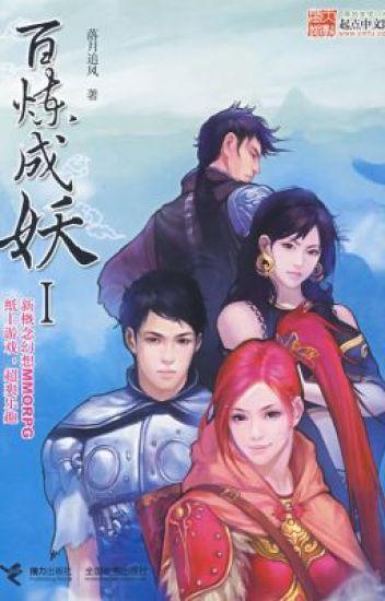 Bách luyện thành yêu - Lạc Nguyệt Truy Phong (Game online, viễn tưởng, end)