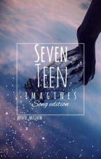 Seventeen Imagines [Song Edition] by potato_mustache