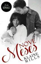 Nove Meses  by KlaineMills