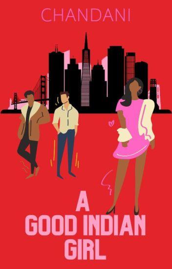 A good Indian Girl