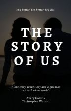 The Story Of Us by sk8terboiandgrl