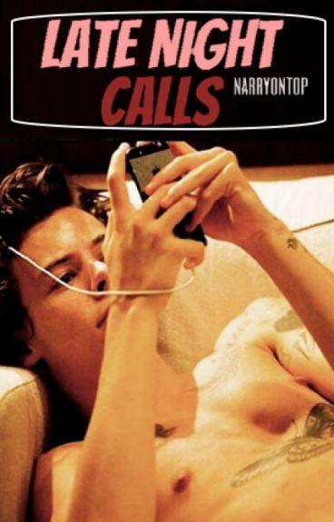 Late Night Calls (Narry)