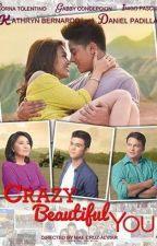 Crazy Beautiful You by PutriAY26