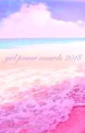 Girl Power Awards 2018 by sky2468forbes
