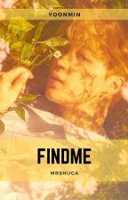 Findme [Yoonmin] ? by MrShuga