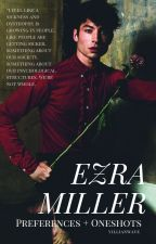 Ezra miller one shots + Prefrences by villianwave