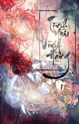 Đọc truyện [ Dị Bản ] [ Phong Khởi Thượng Lam ] Tình Yêu Vĩnh Hằng