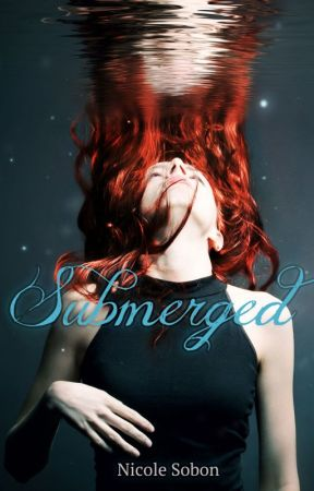Submerged (The Outbreak Duology, Book 1) by NicoleSometimes