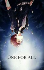 One for All - Todoroki & OC - BnHA/mHA by CristalYing