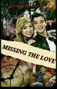Missing The Love  by romarror