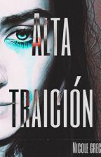 Alta Traición by TallyWiredd