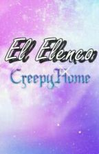 """El Elenco de """"CreepyHome"""" by KathyShion"""