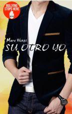 Su Otro Yo © (LOY #2) [PRÓXIMAMENTE] by Mare_Wings