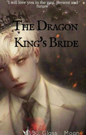 The Dragon King's Bride  [BL] by Glass__Moon