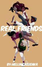Real friends [DOKONČENO] by NellinkaSuenka