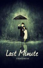 Last Minute by uqkoballet