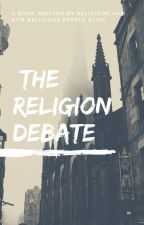 The Religion Debate by The_Religion_Debate