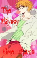 The Playboy [ OHSHC Fanfic/ Kyoya Ootori Love Story] by Hime_chan10