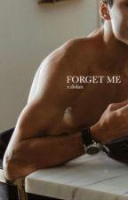 forget me (e.dolan) by sonderdolan