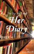 Her Diary ✏️ by JessicaMorel0
