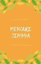 MENCARI JINGGA by LovelyKimHani