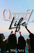 Queenzz Life [H] by MrA_03