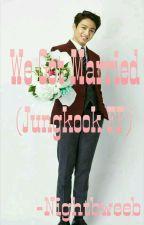 We Got Married [Jungkook FF] by nightbweeb