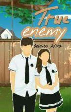 True Enemy by GeladisAfira