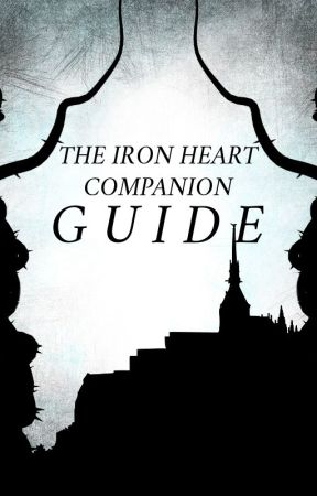 The Companion Guide to Iron Heart by alyssiiamarie
