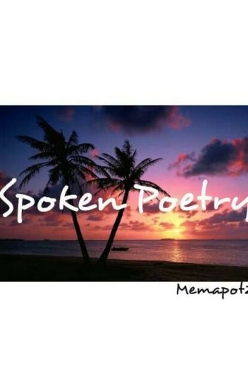 Spoken Poetry - Kristine Coloma - Wattpad
