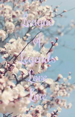 Đọc truyện LoL Love Line